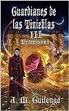 Guardianes de las Tinieblas III: Traiciones