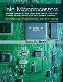 The Intel Microprocessors (8th Edition)...