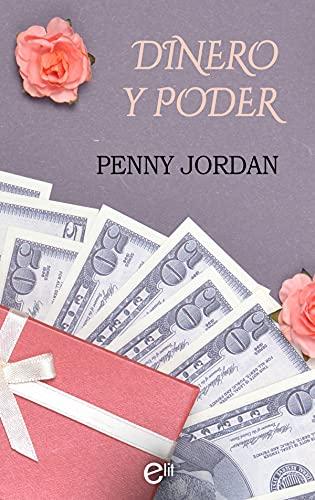 Dinero y poder: Los Crighton (eLit nº 6) de Penny Jordan