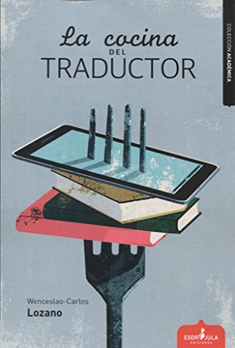 LA COCINA DEL TRADUCTOR (Académica)