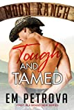 Tough and Tamed (Moon Ranch Book 1)