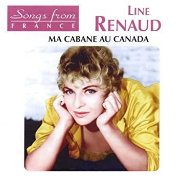 Songs from France: Ma cabane au Canada (International French Stars)