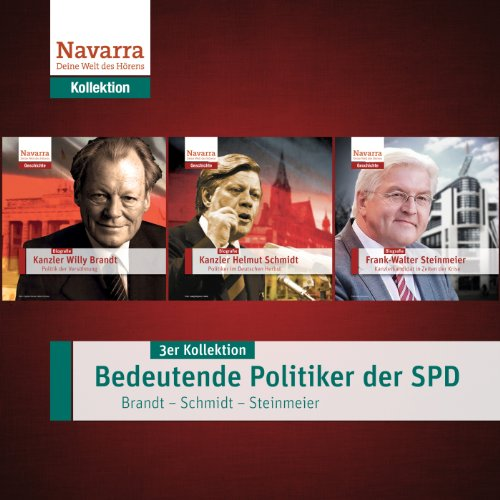 Bedeutende Politiker der SPD - Brandt, Schmidt, Steinmeier     3er Kollektion              By:                                                                                                                                 div.                               Narrated by:                                                                                                                                 div.                      Length: 2 hrs and 57 mins     Not rated yet     Overall 0.0