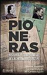 Pioneras: Historia y compromiso de las hermanas Úriz Pi par Martorell Pérez