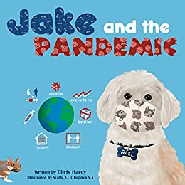 Jake and the Pandemic by [Chris Hardy, Wally _LL]