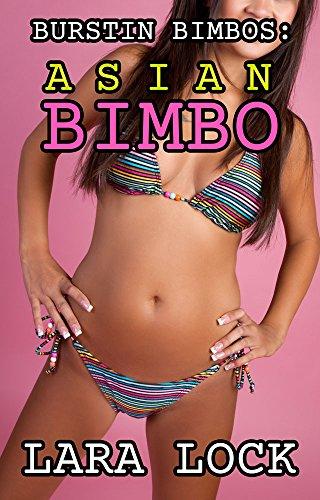 Burstin Bimbos 6: Asian Bimbo (Hucow Harem) (English Edition)