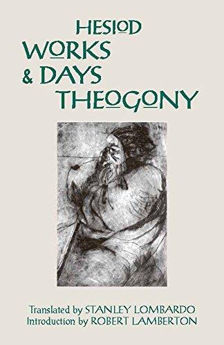 Works and Days and Theogony (Hackett Classics)