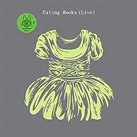 EATING HOOKS EP-LIVE [Analog]