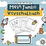 Mein Jumbo Vorschulbuch: Kinderleicht Zahlen und Buchstaben lernen - Das große Vorschule Übungshefte ab 5 für die Grundschule und Vorschule - ... Rätselbuch | Ideal als Geschenke Einschulung