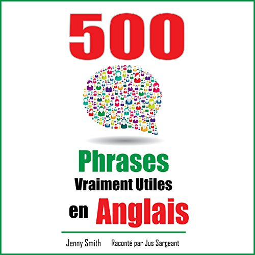 500 Phrases Vraiment Utiles en Anglais [500 Truly Useful English Phrases] audiobook cover art