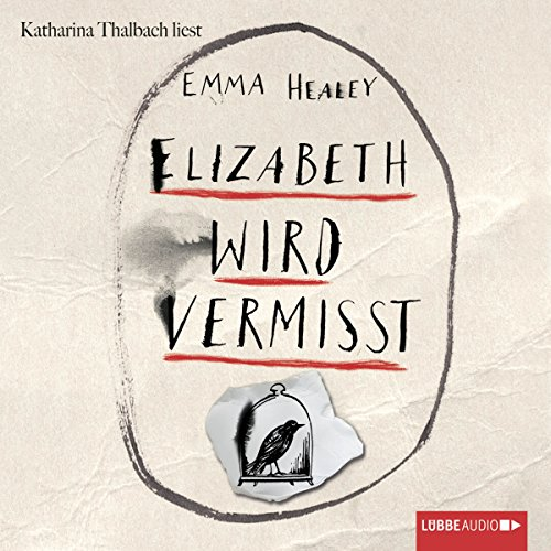 Elizabeth wird vermisst                   By:                                                                                                                                 Emma Healey                               Narrated by:                                                                                                                                 Katharina Thalbach                      Length: 11 hrs and 15 mins     Not rated yet     Overall 0.0