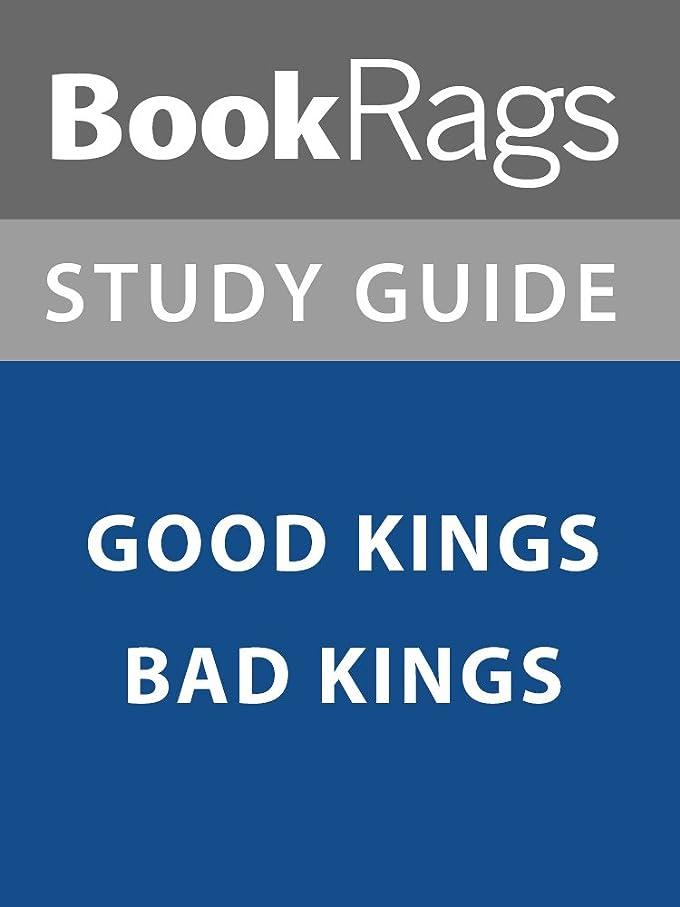 限られたかどうか欠陥Summary & Study Guide: Good Kings Bad Kings (English Edition)