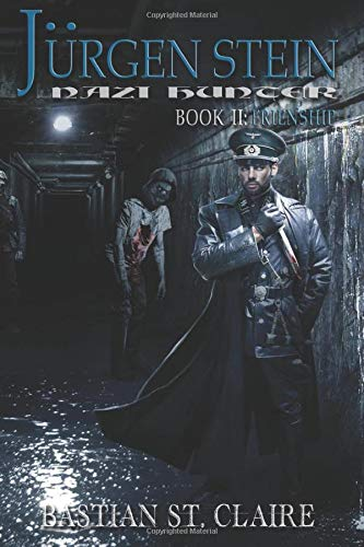 Jürgen Stein, Nazi Hunter: Book II