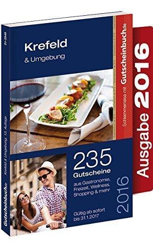 Schlemmerreise mit Gutscheinbuch.de Krefeld & Umgebung 2016 13. Auflage - gültig ab sofort , bis 31.01.2017