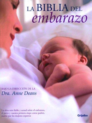 La biblia del embarazo (EMBARAZO, BEBE Y NIÑO)