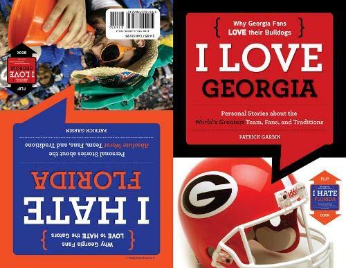 I Love Georgia/I Hate Florida (I Love...football)
