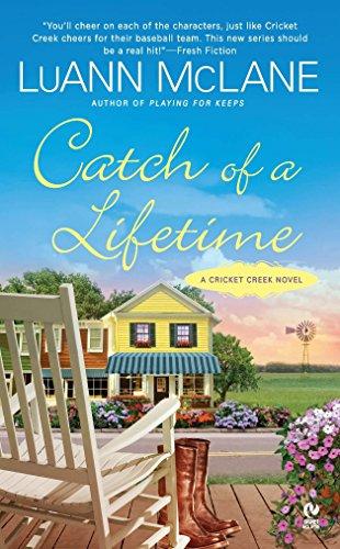 Catch of a Lifetime: A Cricket Creek Novel