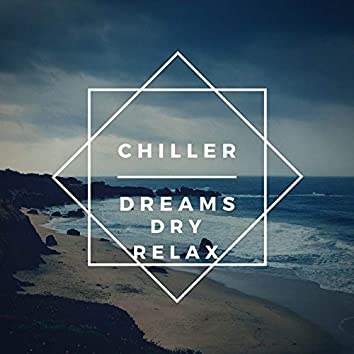 Chiller Dreams