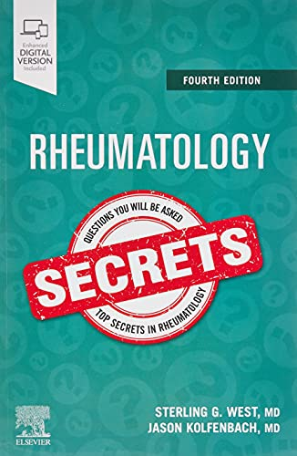 Compare Textbook Prices for Rheumatology Secrets 4 Edition ISBN 9780323641869 by West MD  MACP  FACR, Sterling,Kolfenbach, Jason