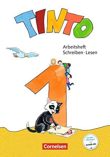 Tinto 1 - Neubearbeitung 2018: 1. Schuljahr - Arbeitsheft Schreiben/Lesen: Mit Buchstabenhaus