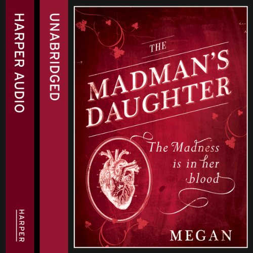 The Madman's Daughter cover art