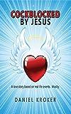 Cockblocked by Jesus (English Edition)