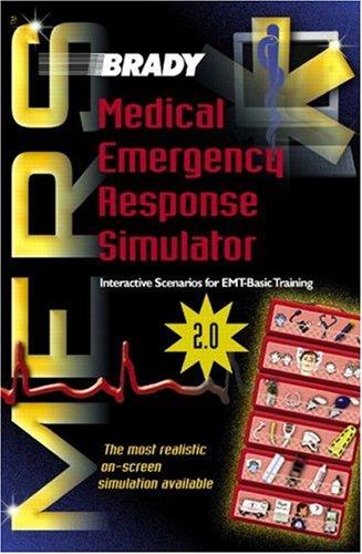 Brady's Medical Medical Emergency Response Simulator (Mers) 2.0