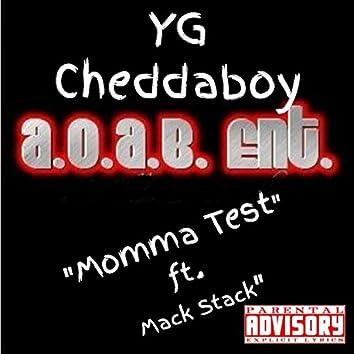 Momma Test (feat. Mack Stack) - Single