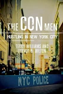 The Con Men: Hustling in New York City (Studies in Transgression)