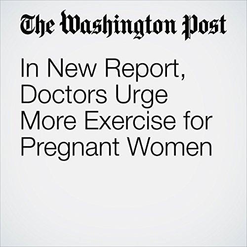 In New Report, Doctors Urge More Exercise for Pregnant Women copertina