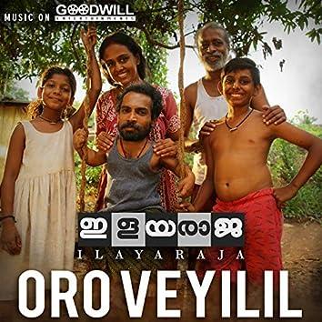 """Oro Veyilil Oro Mazhayil (From """"Ilayaraja"""")"""
