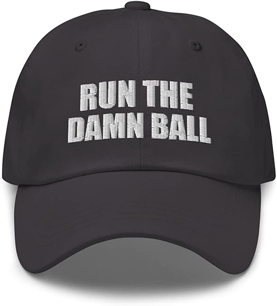 Embroidered Run The Damn Ball Cap Dad Hat