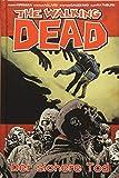 The Walking Dead 28: Der sichere Tod - Robert Kirkman