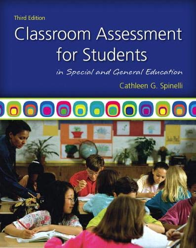Classroom Assessment for Students in Special and General...