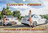 Kurven - Fieber - Modelle und Autos (Wandkalender 2020 DIN A4 quer): Schöne Modelle mit tollen Autos. (Monatskalender, 14 Seiten ) (CALVENDO Mobilitaet)