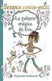 La pulsera mágica de Eva, 2. El perrito hechizado (Castellano - A PARTIR DE 8 AÑOS - PERSONAJES - La pulsera mágica de Eva)