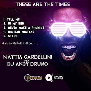 These Are the Times (feat. Dj Andy Bruno)