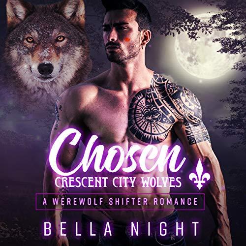 Chosen: A Paranormal Shifter Romance audiobook cover art
