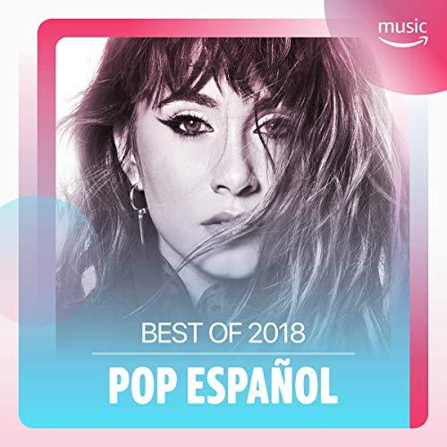 Best of 2018: Pop español