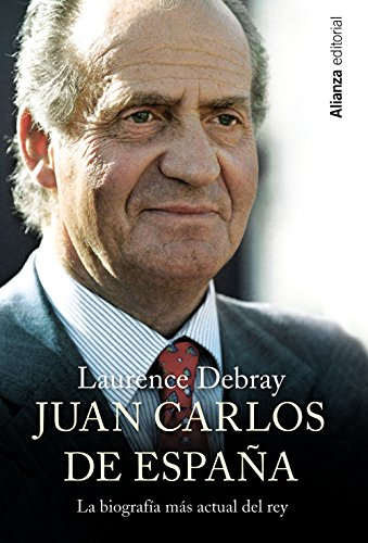 Juan Carlos de España (Libros Singulares (alianza)