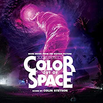 Color Out of Space (More Music from the Motion Picture)