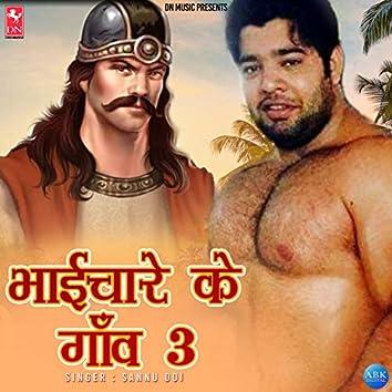 Bhaichare Ke Gaon 3 - Single