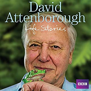 David Attenborough's Life Stories                   By:                                                                                                                                 David Attenborough                               Narrated by:                                                                                                                                 David Attenborough                      Length: 3 hrs and 10 mins     218 ratings     Overall 4.7