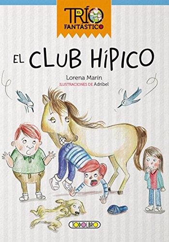 El club hipico (El trio fantastico)