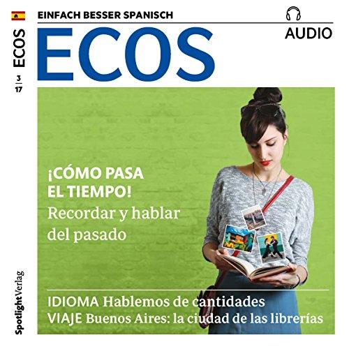 ECOS audio - ¡Cómo pasa el tiempo! 03/2017 audiobook cover art