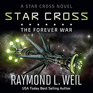 The Star Cross     The Forever War, Volume 4              Written by:                                                                                                                                 Raymond L. Weil                               Narrated by:                                                                                                                                 Liam Owen                      Length: 10 hrs and 55 mins     Not rated yet     Overall 0.0