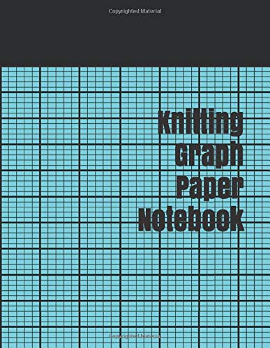 Read About Knitting Graph Paper Notebook: design your own knitting patterns Notebook 4:5 Ratio, 120 ...