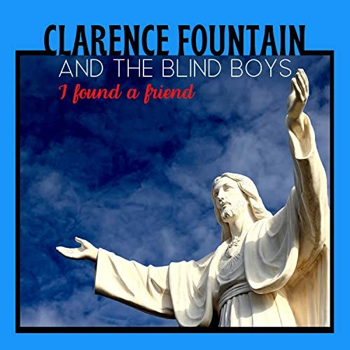 Clarence Fountain & The Blind Boys