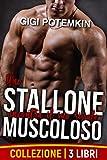 Uno stallone muscoloso incontra il suo rivale (Collezione di 3 libri) (Il sottomesso, lo stallone da riproduzione e il loro padrone Vol. 1)