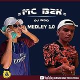 Medley 1.0 - O BZK tá assim